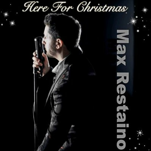 Max Restaino/Here For Christmas